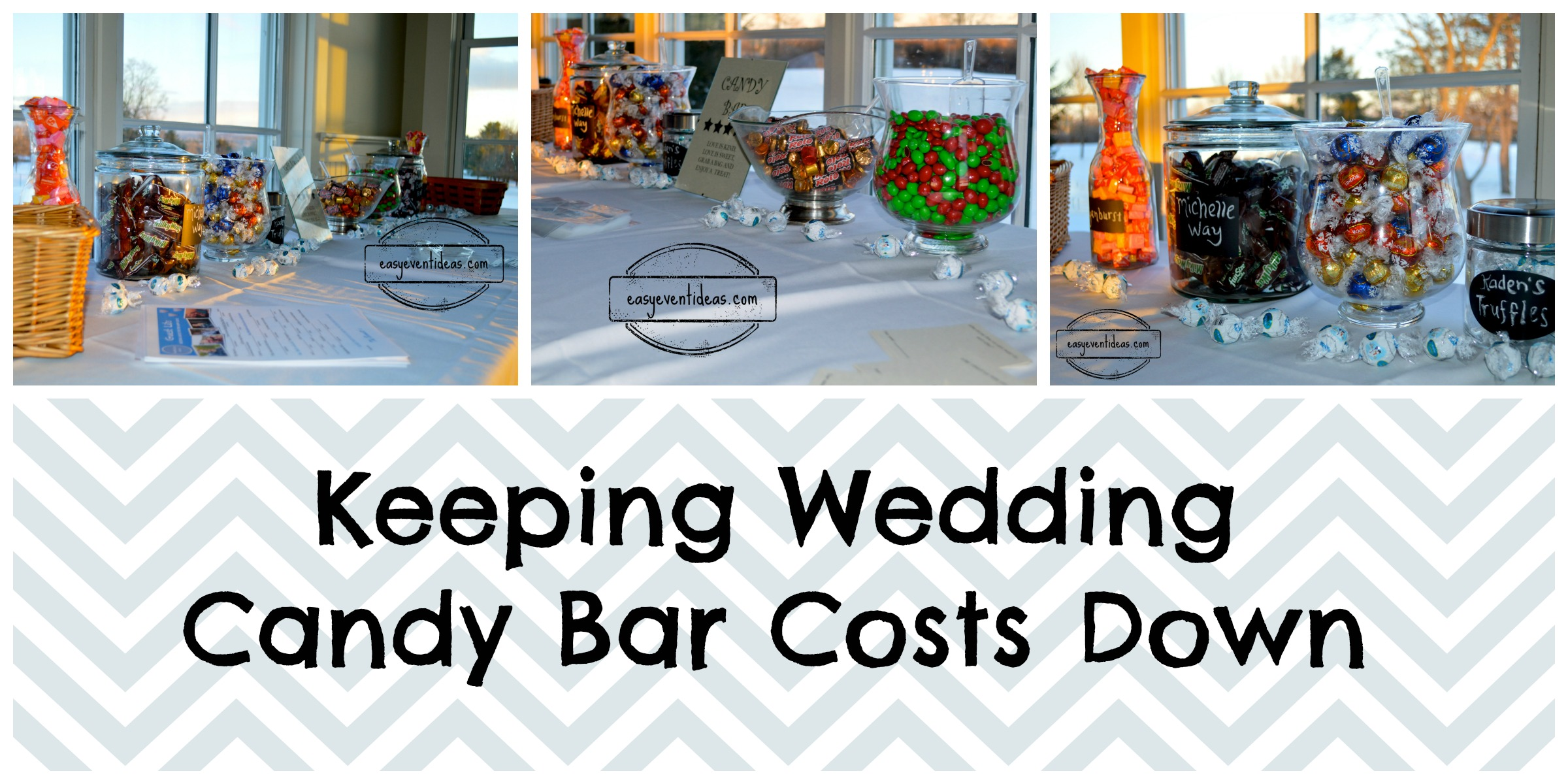 Keeping The Wedding Candy Bar Costs Down Easy Event Ideas