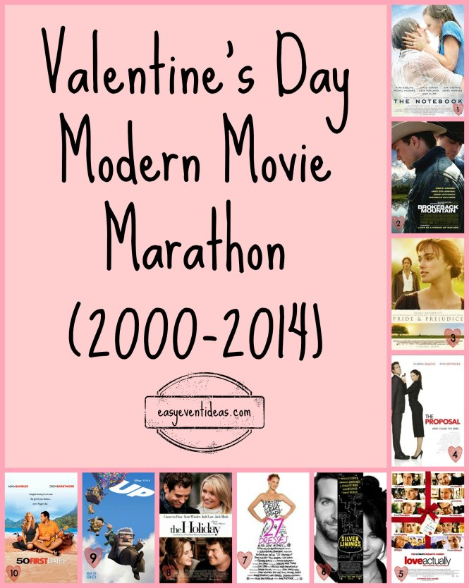 Valentine's Day Modern Movie Marathon (2000-2014)