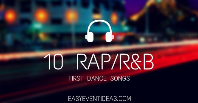 10 RAP/R&B FIRST DANCE