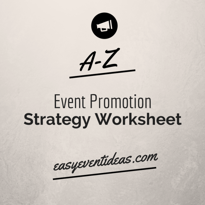 A-Z Event Promotion Strategy Worksheet