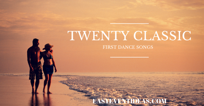TWENTY CLASSIC FIRST DANCE SONGS