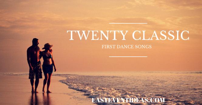 TWENTY CLASSIC FIRST DANCE SONGS