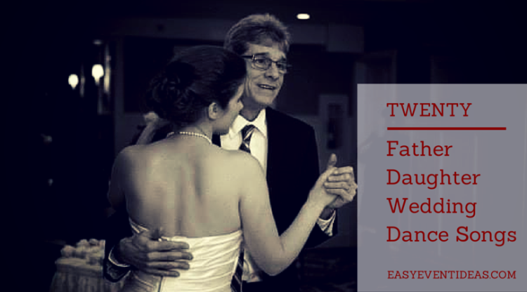 Twenty Father Daughter Wedding Dance Songs
