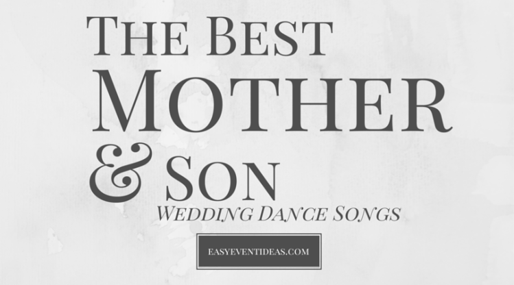 The Best Mother & Son Wedding Dance Songs