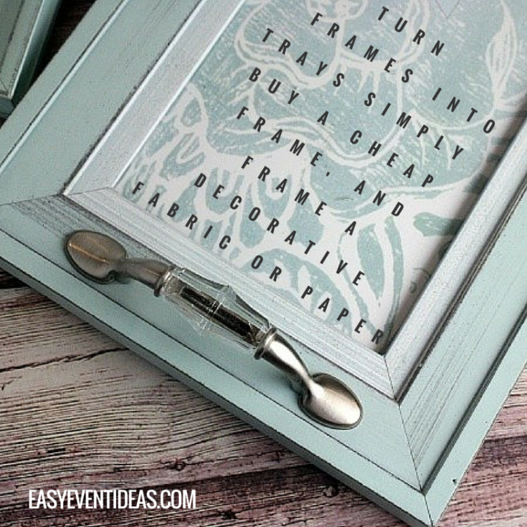 Turn frames into trays simply buy a cheap frame, and frame a decorative fabric or paper.