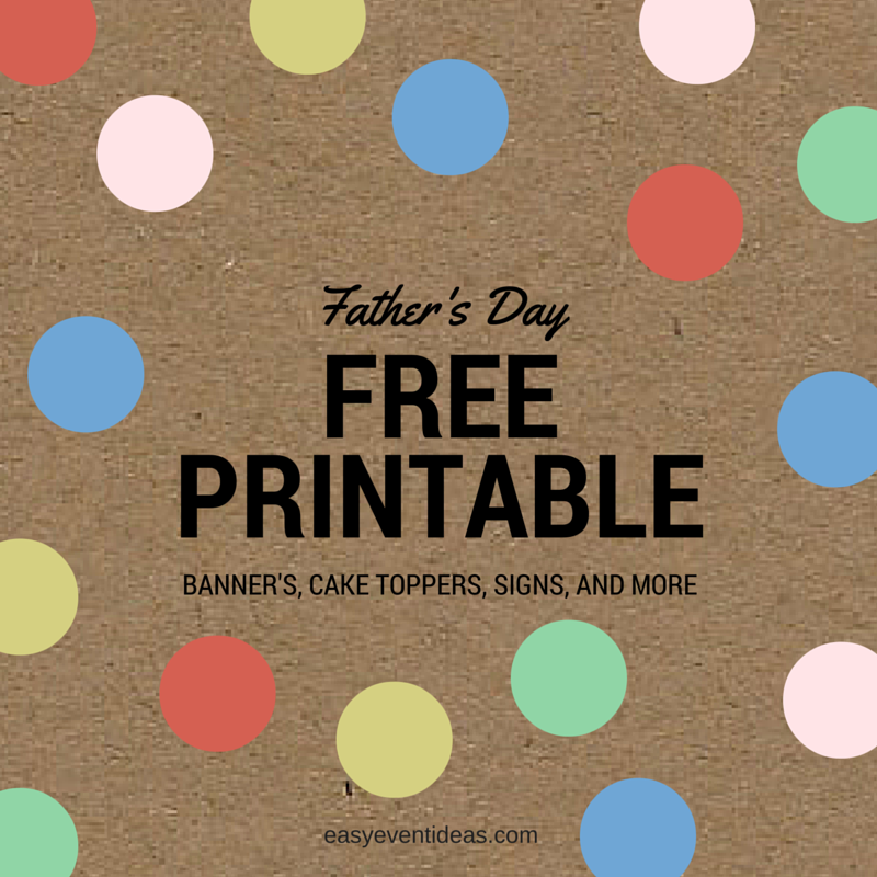photograph about Happy Father's Day Banner Printable referred to as Fathers Working day Totally free Printable Decorations! Very simple Occasion Strategies