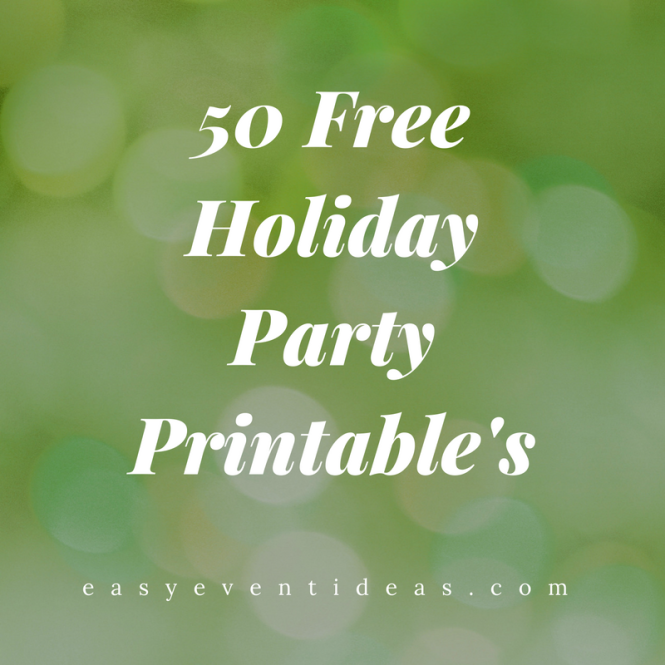 50-free-holiday-party-printables
